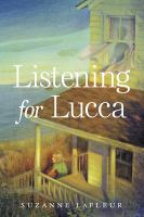 Cover image for Listening for Lucca