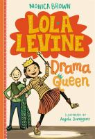 Cover image for Lola Levine : drama queen