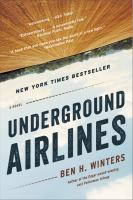 Cover image for Underground airlines