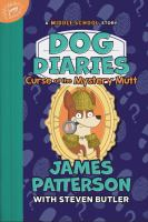 Cover image for Dog Diaries: Curse of the Mystery Mutt: A Middle School Story