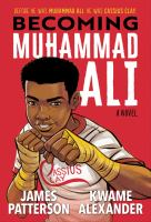 Cover image for Becoming Muhammad Ali : a novel