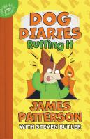 Cover image for Dog Diaries: Ruffing It: A Middle School Story