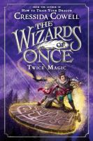 Cover image for The wizards of once. Twice magic