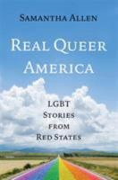 Cover image for Real queer America : LGBT stories from red states