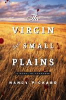 Cover image for The virgin of Small Plains : a novel