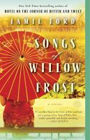 Cover image for Songs of Willow Frost : a novel