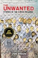 Cover image for The Unwanted: Stories of the Syrian Refugees