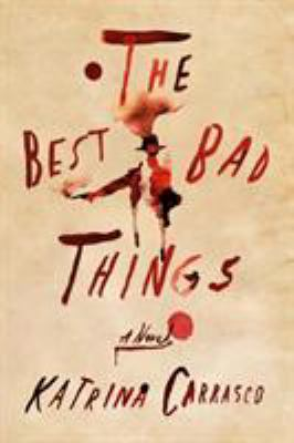 Cover image for The best bad things