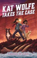 Cover image for Kat Wolfe takes the case