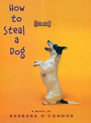 Cover image for How to steal a dog : a novel