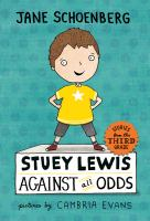 Cover image for Stuey Lewis against all odds : stories from the third grade