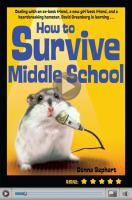 Cover image for How to survive middle school