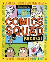 Cover image for Comics Squad. Recess!