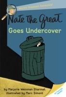 Cover image for Nate the Great goes undercover