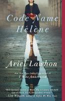 Cover image for Code name Hélène : a novel