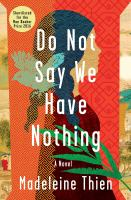 Cover image for Do not say we have nothing : a novel