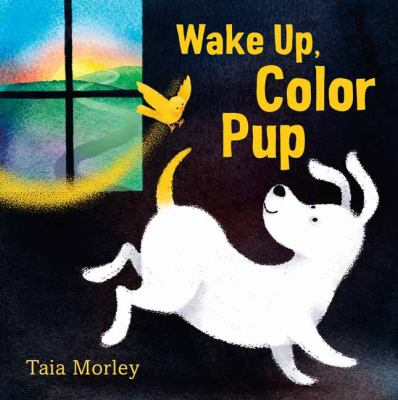 Cover image for Wake up, color pup