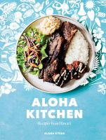 Cover image for Aloha kitchen : recipes from Hawai'i