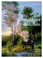 Cover image for The outdoor kitchen : live-fire cooking from the grill