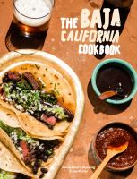 Cover image for The Baja California cookbook : exploring the good life in Mexico