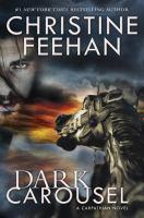Cover image for Dark carousel : a Carpathian novel