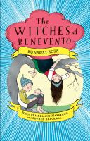 Cover image for The witches of Benevento. Runaway Rosa : a twins story