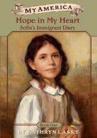 Cover image for Hope in my heart : Sofia's immigrant diary, bk 1