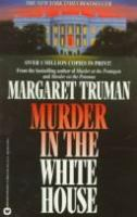 Cover image for Murder in the White House