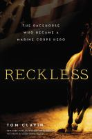 Cover image for Reckless : the racehorse who became a Marine Corps hero