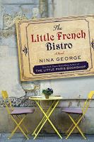Cover image for The little French bistro : a novel