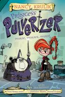 Cover image for Princess Pulverizer. Worse, worser, wurst