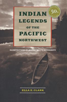 Cover image for Indian legends of the Pacific Northwest.