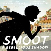 Cover image for Smoot : a rebellious shadow