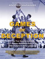 Cover image for Games of deception : the true story of the first U.S. Olympic basketball team at the 1936 Olympics in Hitler's Germany