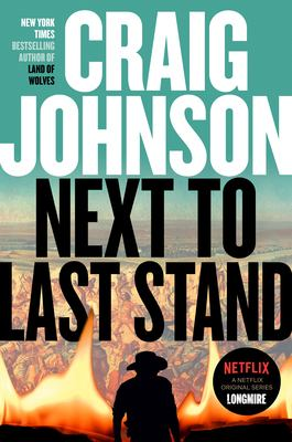 Cover image for Next to Last Stand: A Longmire Mystery