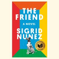 Cover image for The friend : a novel