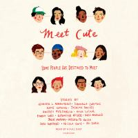 Cover image for Meet cute : some people are destined to meet