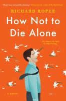 Cover image for How not to die alone
