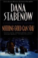 Cover image for Nothing gold can stay : a Liam Campbell mystery