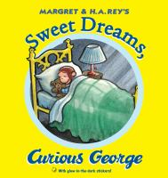 Cover image for Margret & H.A. Rey's sweet dreams, Curious George