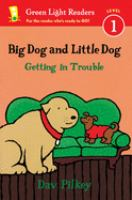 Cover image for Big Dog and Little Dog getting in trouble