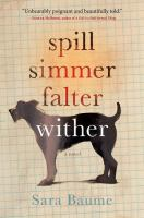 Cover image for Spill simmer falter wither