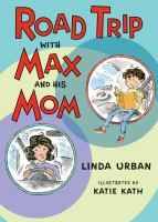 Cover image for Road trip with Max and his mom