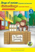 Cover image for Jorge el curioso. El puesto de limonada = Curious George. Lemonade stand