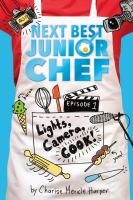 Cover image for Lights, camera, cook!