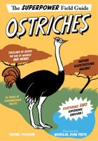 Cover image for The superpower field guide. Ostriches