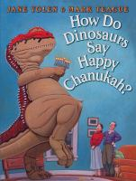 Cover image for How do dinosaurs say happy Chanukah?