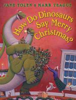 Cover image for How do dinosaurs say merry Christmas?