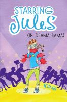 Cover image for Starring Jules (in drama-rama)