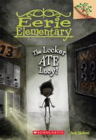 Cover image for The locker ate Lucy!